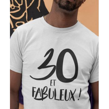 Tee-shirt 30 Ans et Fabuleux