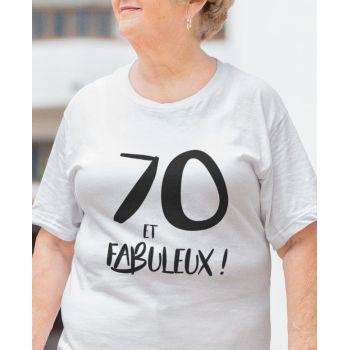 Tee-shirt 70 Ans et Fabuleux